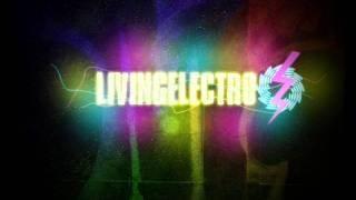 Get Out ( Remix ) Living Electro