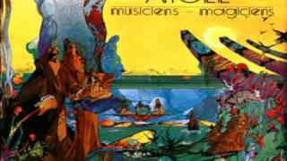 ATOLL  Musiciens  - Magiciens  06 Le berger  07 Je suis d