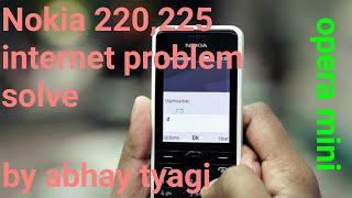 Nokia 225 Internet problem solve by abhay tyagi