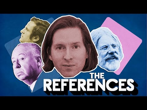 Wes Anderson : The Influences and References