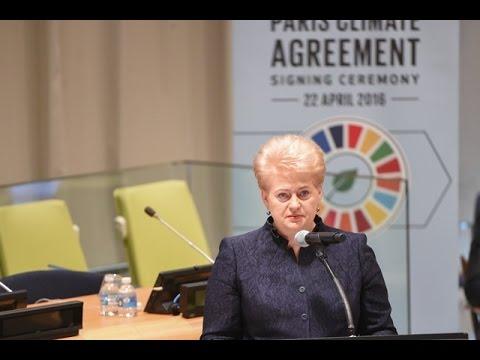 Prezidentės pasisakymas Paryžiaus klimato kaitos susitarimo pasirašymo ceremonijoje