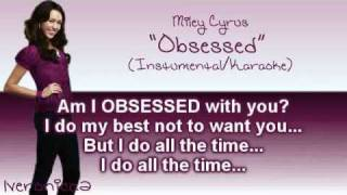 Miley Cyrus - Obsessed [Instrumental/Karaoke]