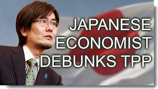 Japans Top-Economist debunks TPP