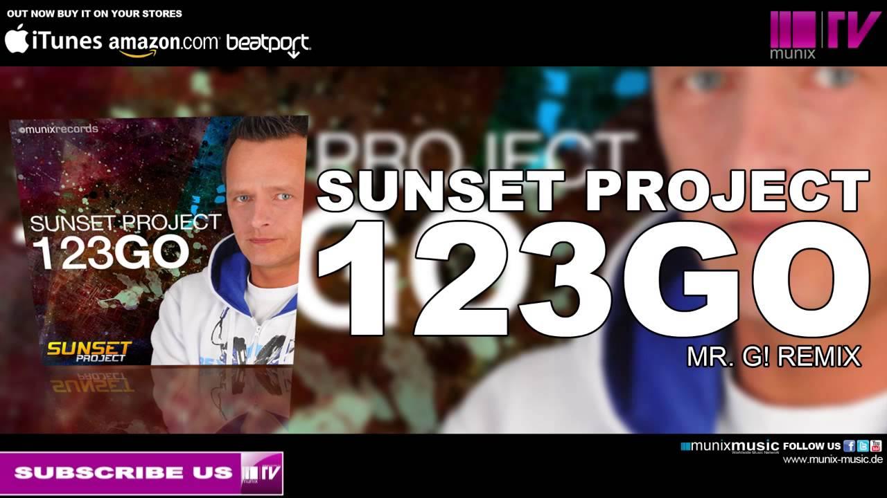sunset project - 123go  mr  g  remix