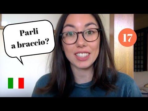 ITALIAN IDIOMS #17 - Parlare a braccio