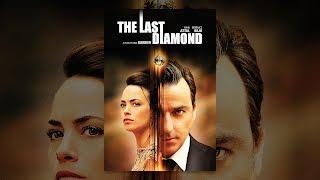 The Last Diamond (Subtitled)