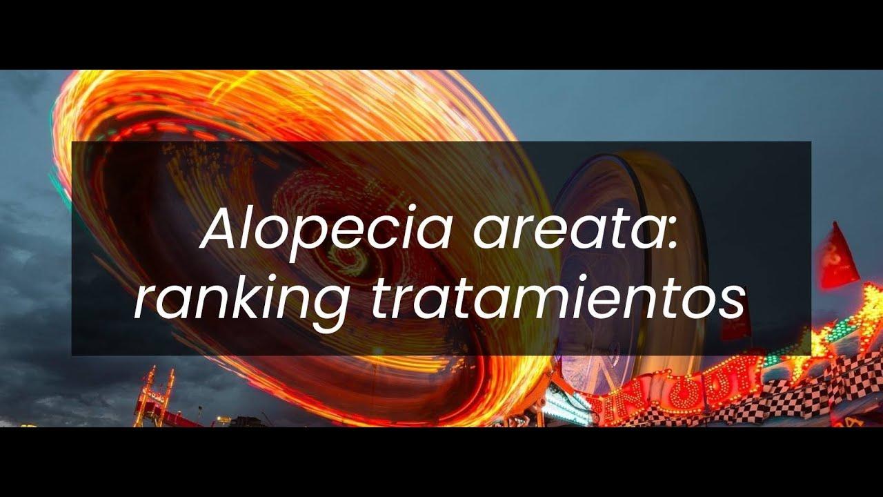 Alopecia areata : mejor tratamiento