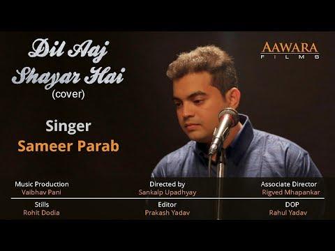 Dil Aaj Shayar Hai   Sameer Parab