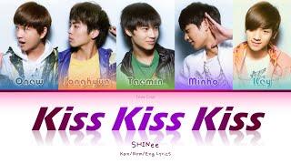 SHINee (샤이니) (シャイニー) Kiss Kiss Kiss - Kan/Rom/Eng Lyrics (가사…