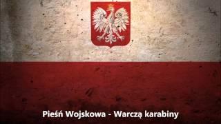 Pieśń Wojskowa - Warczą karabiny - Po Kętach - Piosnka brygady Piłsudskiego