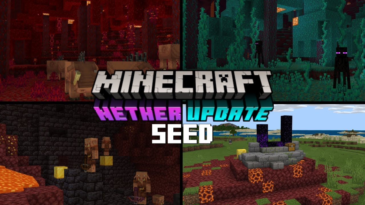 Minecraft Nether Update Seed Bedrock Edition 1 16 Youtube
