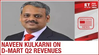 D-Mart Q2: Footfalls remain low, Recoveries not up to previous levels | Naveen Kulkarni to ET Now