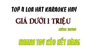 Top 4 Loa Karaoke Giá Dưới 1 Triệu Hát Karaoke Hay năm 2020- Điện Máy 168