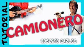 Como tocar CAMIONERO de Roberto CARLOS en Guitarra