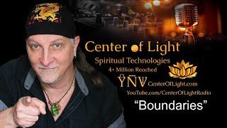 "Center of Light Elbow Room • ""Boundaries"""