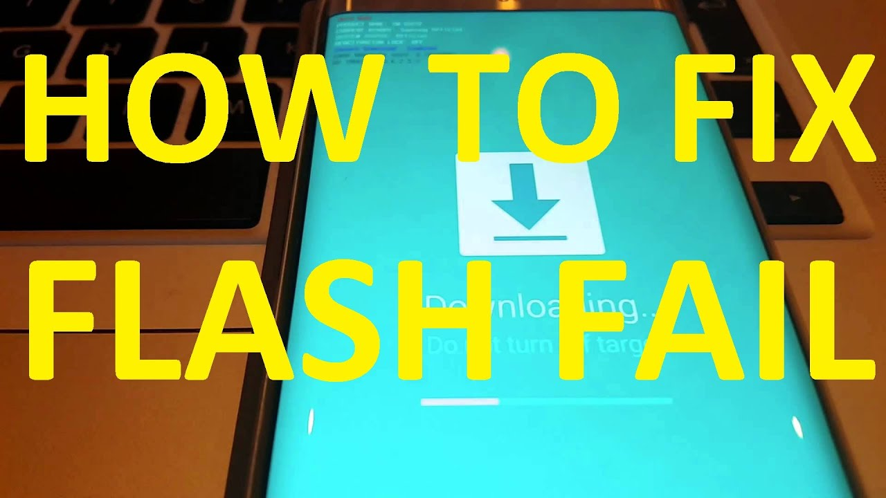 ✅ FIX 2019 Flash FAIL for Samsung Galaxy S9 S9+ / S8 / S7/S6 Edge Note 9  Odin hidden img error