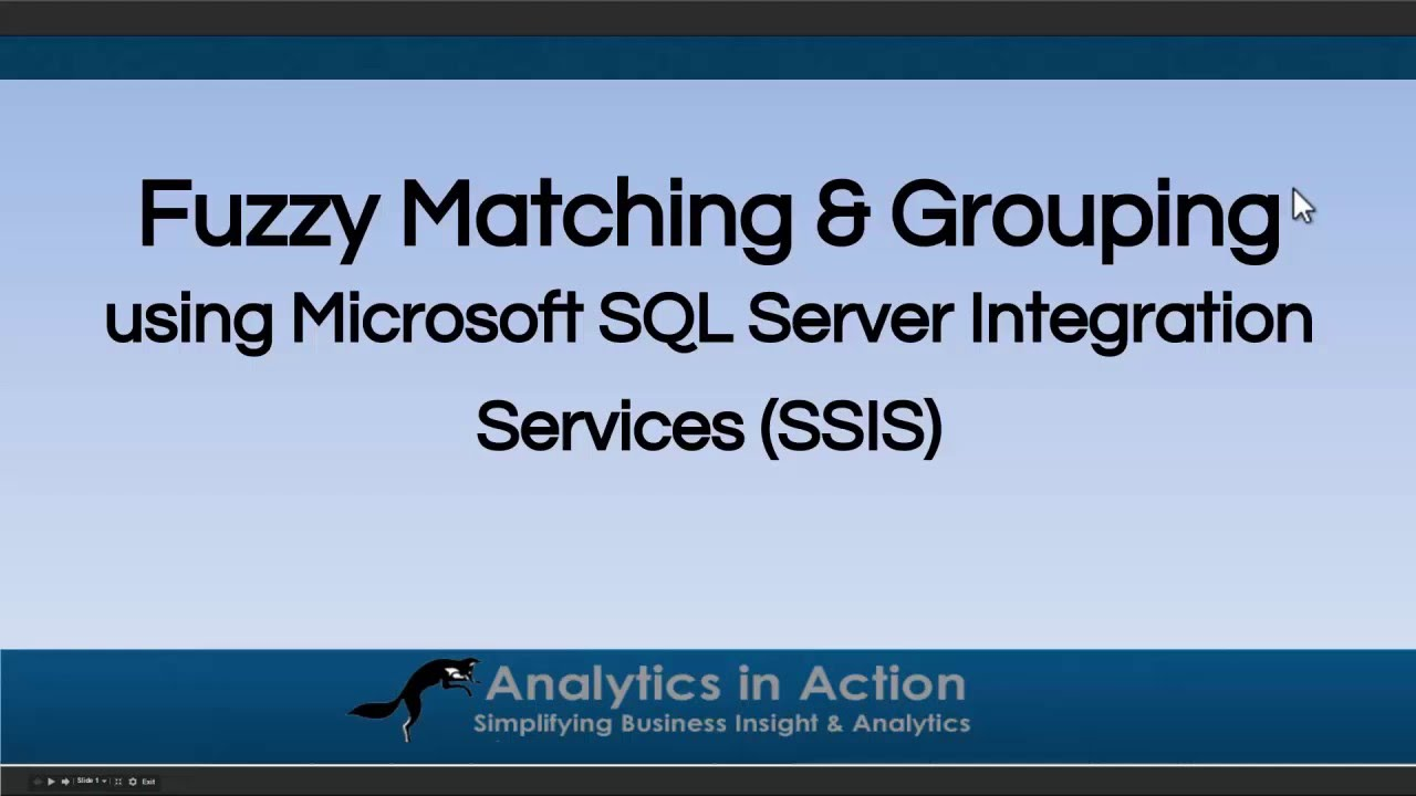 Fuzzy Lookups (Matching) and Fuzzy Grouping using Microsoft Integration  Services (SSIS)