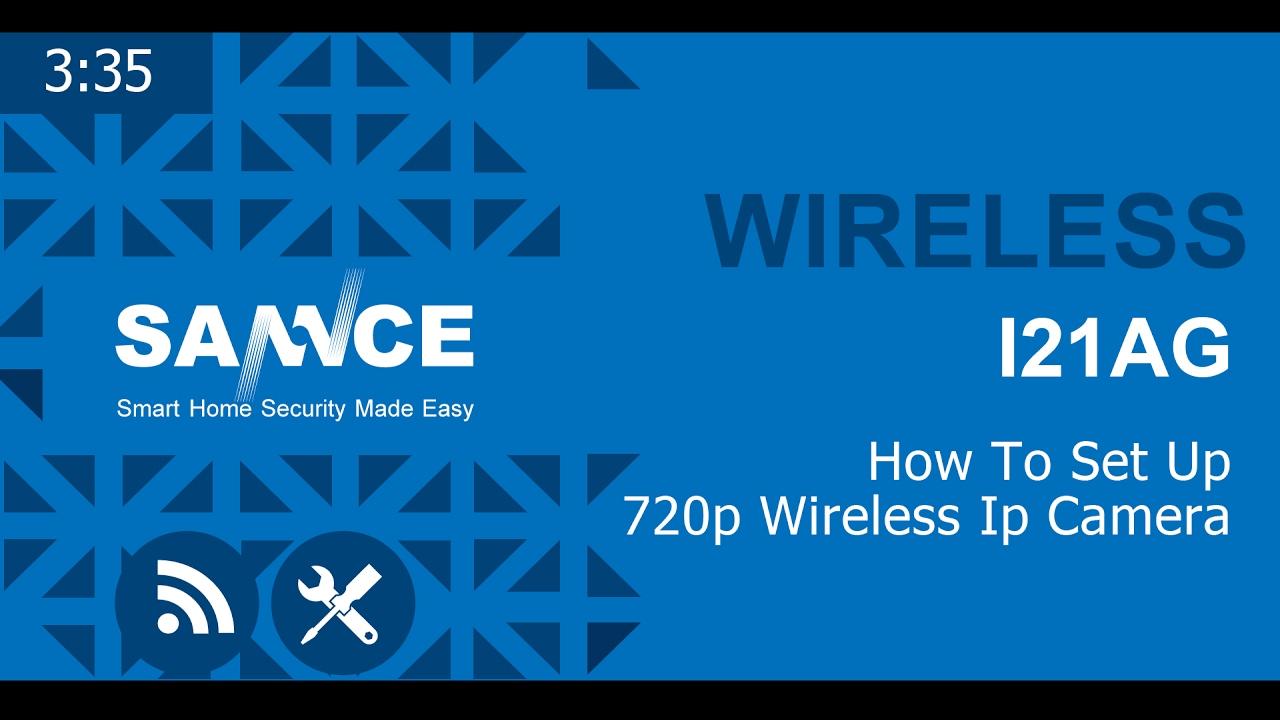 Video Tutorial: How to setup Sannce wireless IP camera I21AG