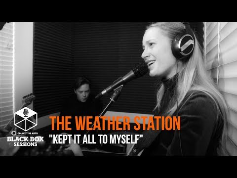 """The Weather Station - """"Kept It All To Myself"""""""