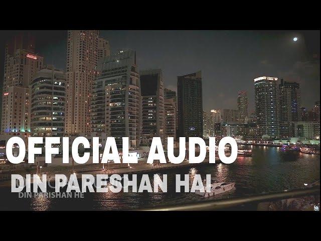 Sajjad Ali - Din Pareshan Hai ( Original Version) [ Official Audio ]