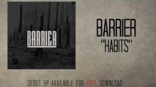 Barrier - Habits Thumbnail