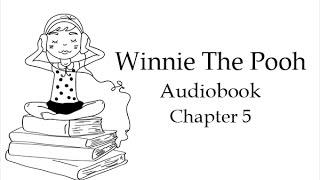 Винни-Пух и все-все-все. Глава 5. Аудиокнига на английском языке.