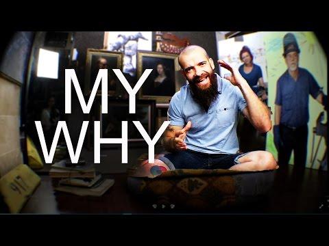 MY WHY. Cesar Santos vlog 000
