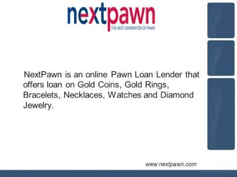 Online Collateral (Pawn) Loan on Jewelry, Gold, Diamonds - NextPawn