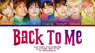 GOT7 (갓세븐) - Back To Me (Traducida al Español + Color Coded …