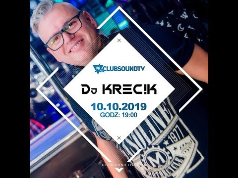 DJ KRECIK ! Live On Clubsound TV !
