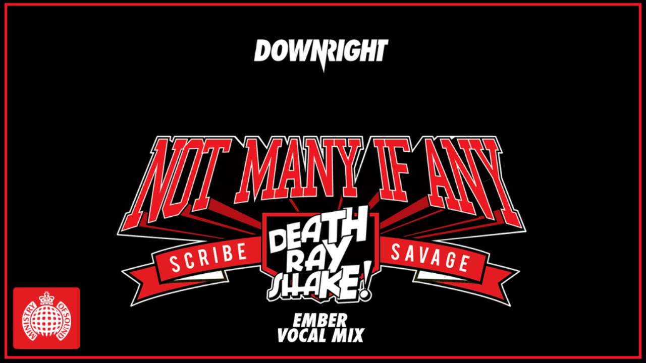 Download Death Ray Shake & Scribe & Savage - Not Many If Any (Ember Vocal Mix)