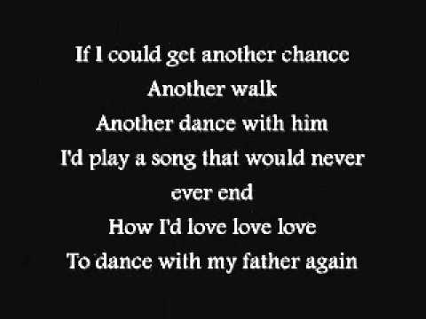 dance with my father Lyrics of dance with my father by luther vandross: chorus, if i could steal, one final glance, one final step, one final dance with him, i'd play a song.