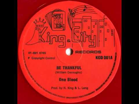 One Blood - Be Thankful