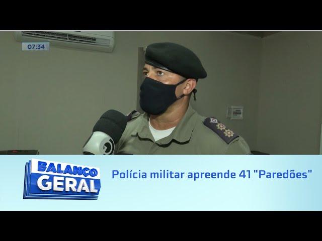 """Na base do sossego: Polícia militar apreende 41 """"Paredões"""""""