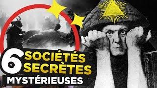 6 SOCIÉTÉS SECRÈTES les plus MYSTÉRIEUSES