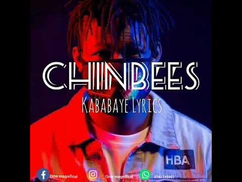 CHINBEES Kababaye lyrics(Official Music audio)
