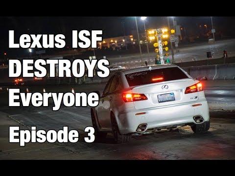 Lexus ISF DESTROYS Everyone At Drag Strip - Episode 3