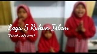 Lagu Anak Islam : 5 Rukun Islam