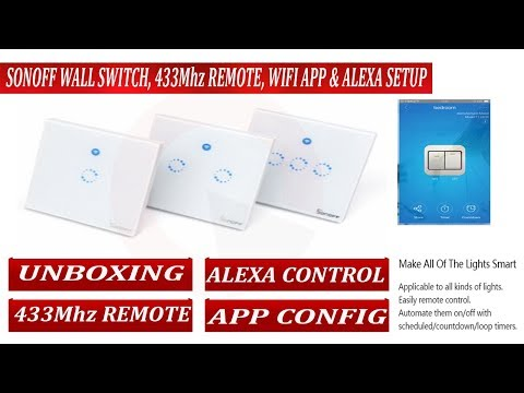 sonoff wall switch installation, wifi, mobile app, 433Mhz remote and