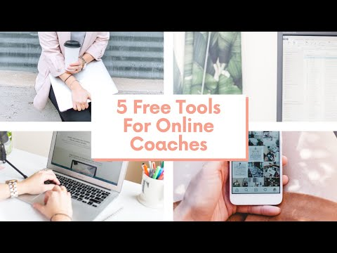 5 Best Free Tools For Your Coaching Business