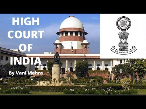 High Court Of India - Judiciary System in India By Vani Mehra