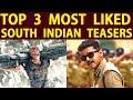 Top 3 Most Liked South Indian Teasers | Thala Ajith | Thalapathy Vijay