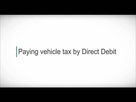 Paying vehicle tax by Direct Debit