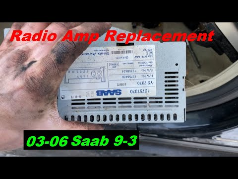 How to Replace Radio Amp 03-12 Saab 9-3 2003 2004 2005 2006 03 04 05 06