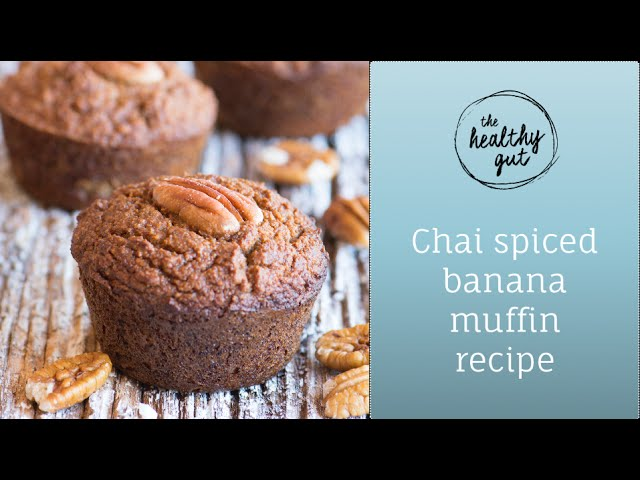 Chai spiced banana muffin recipe | Rebecca Coomes, The Healthy Gut