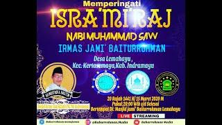 peringatan isra mi'raj nabi Muhammad Saw masjid Jami Baiturrohman Lemahayu Kertasemaya Indramayu