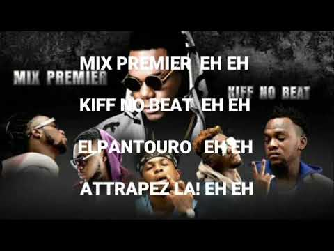 Kiff No Beat Feat Mix Premier Jahin Poto Lyrics