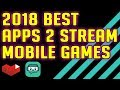 2018 Best Apps to Live Stream Mobile Games