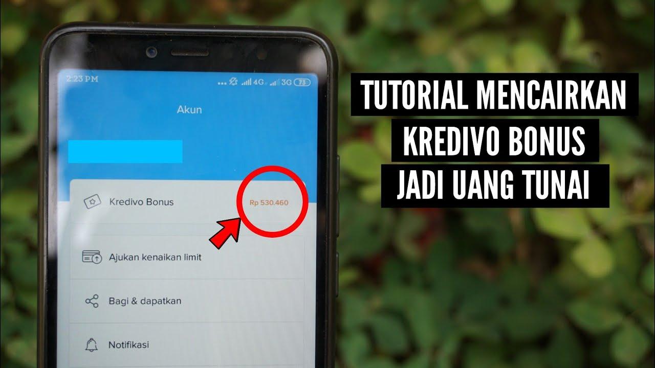 Cara Menukarkan Kredivo Bonus Jadi Uang Youtube