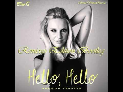 Eliza G - Hello, Hello (Spanish Version) (Kiya Remix Edit)